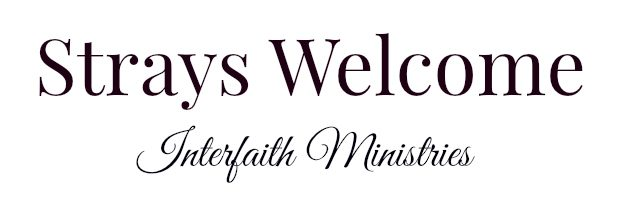 Strays Welcome Interfaith Ministries